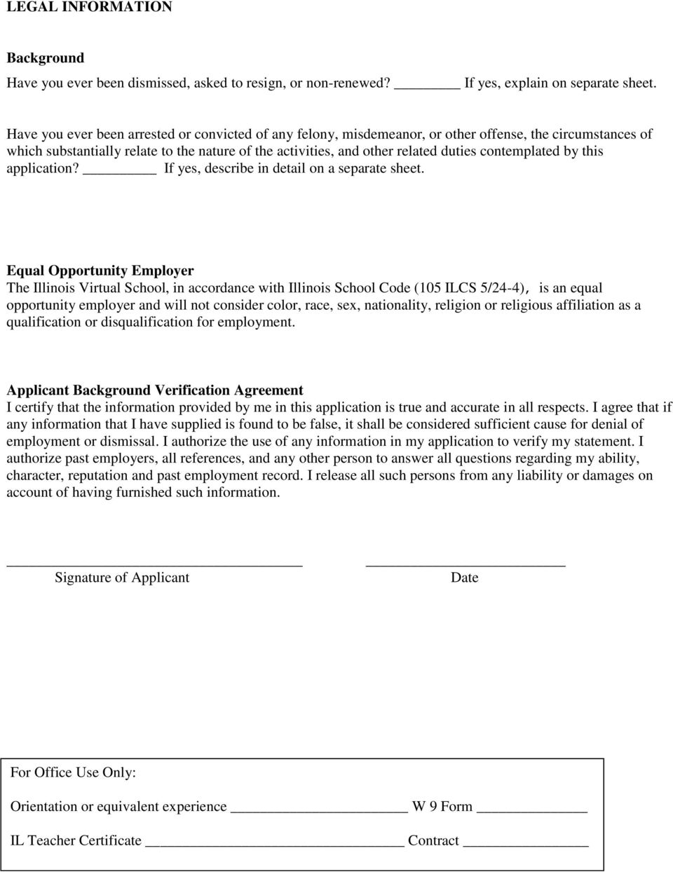 contemplated by this application? If yes, describe in detail on a separate sheet.