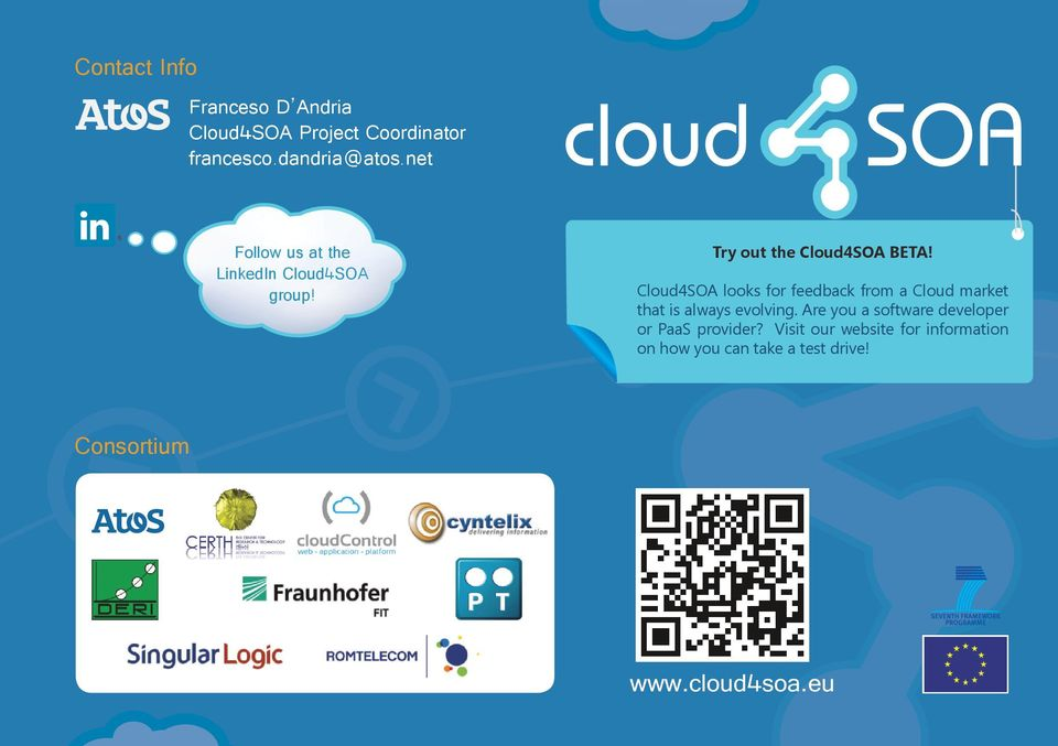 Cloud4SOA looks for feedback from a Cloud market that is always evolving.