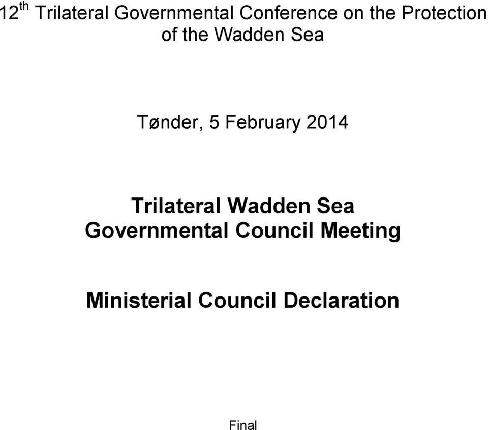 2014 Trilateral Wadden Sea Governmental Council