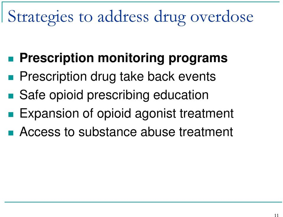 events Safe opioid prescribing education Expansion of