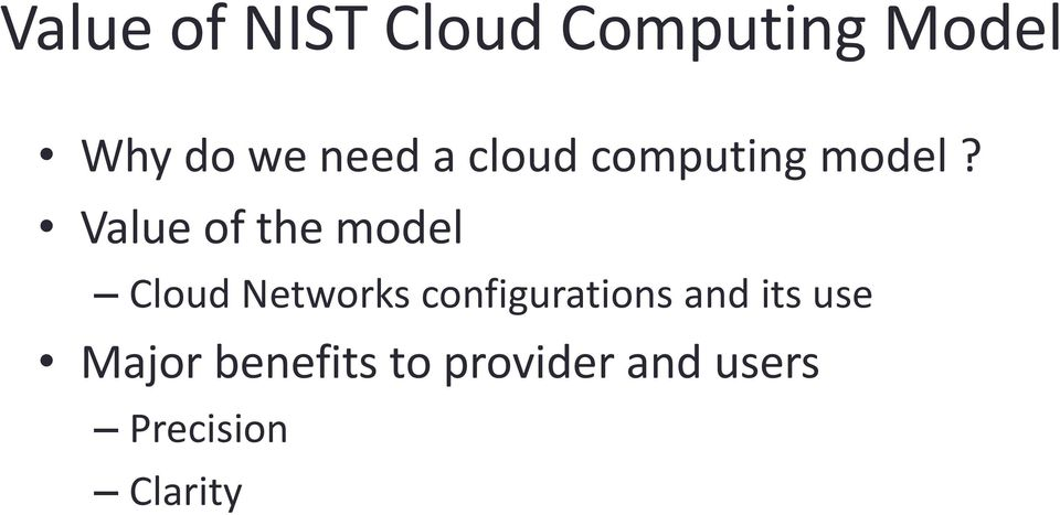 Value of the model Cloud Networks