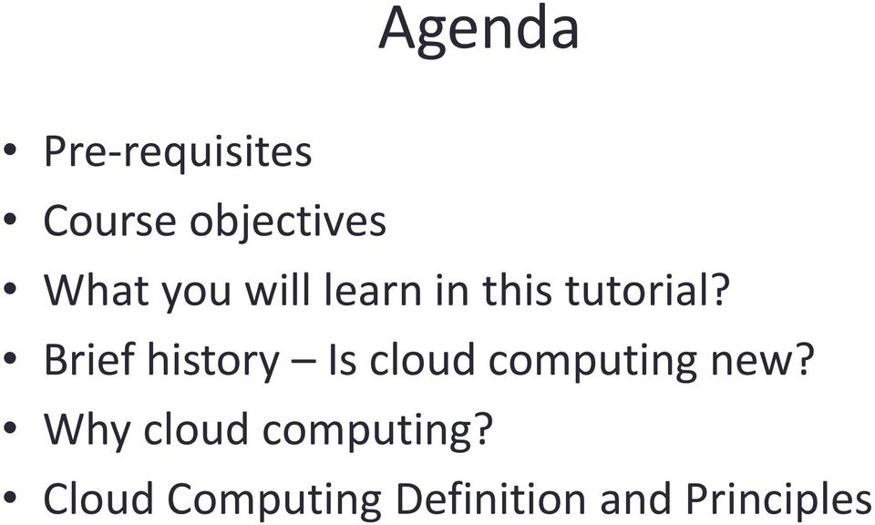 Brief history Is cloud computing new?