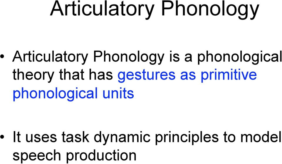 gestures as primitive phonological units It