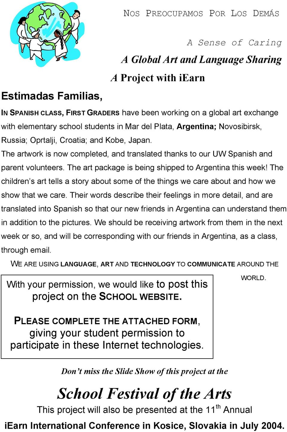 The artwork is now completed, and translated thanks to our UW Spanish and parent volunteers. The art package is being shipped to Argentina this week!