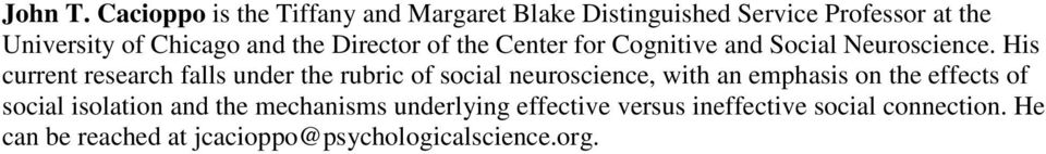 the Director of the Center for Cognitive and Social Neuroscience.