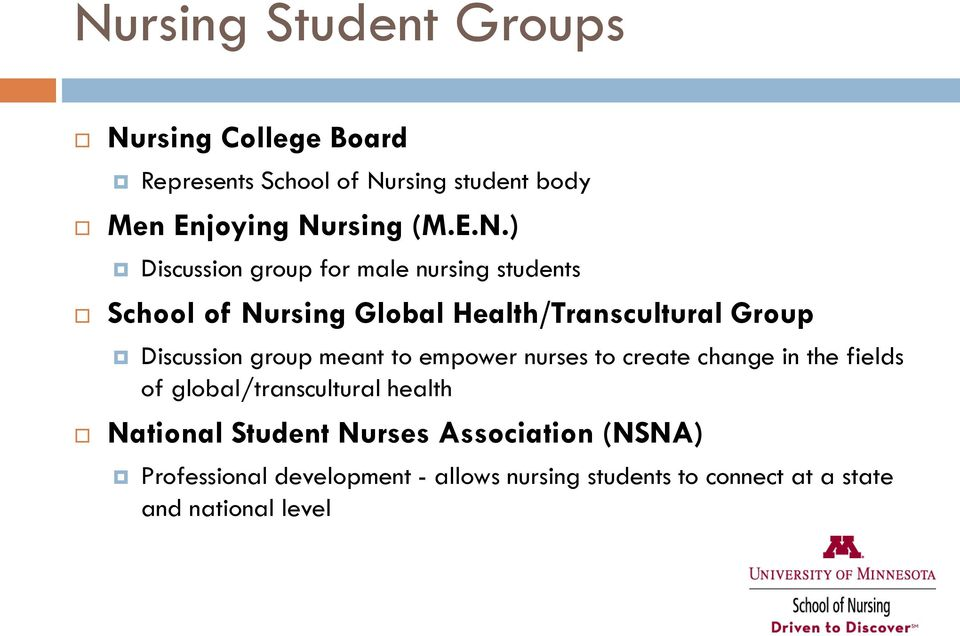 ) Discussion group for male nursing students School of Nursing Global Health/Transcultural Group Discussion
