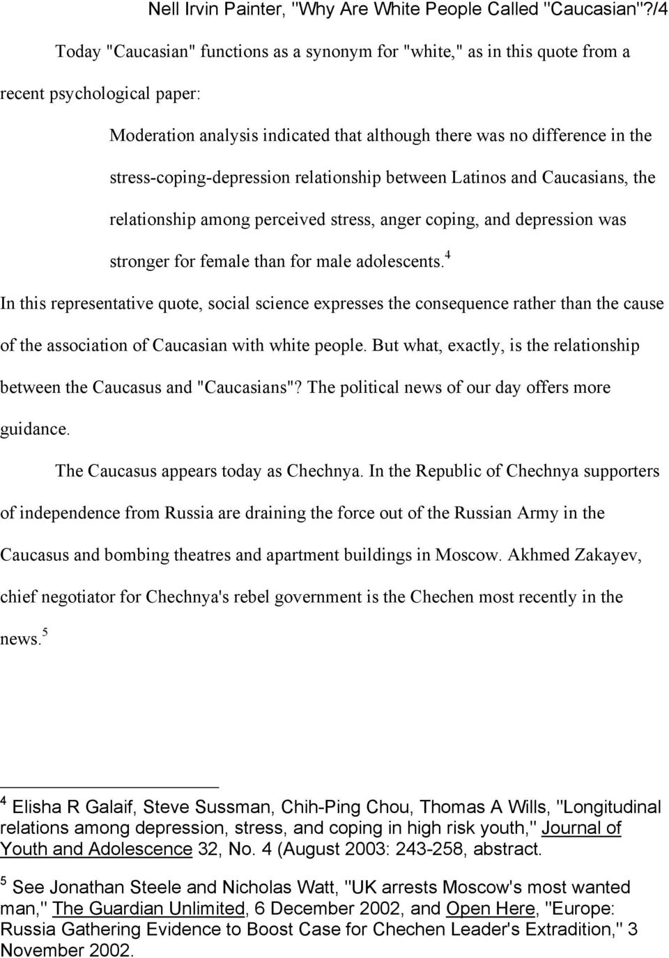 stress-coping-depression relationship between Latinos and Caucasians, the relationship among perceived stress, anger coping, and depression was stronger for female than for male adolescents.