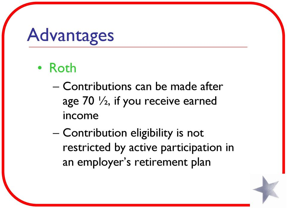 Contribution eligibility is not restricted by