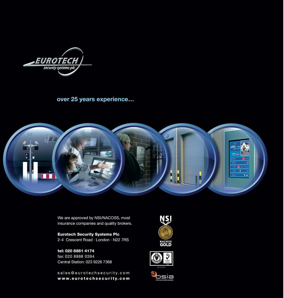 Eurotech Security Systems Plc 2-4 Crescent Road London N22 7RS tel: 020 8881 4174