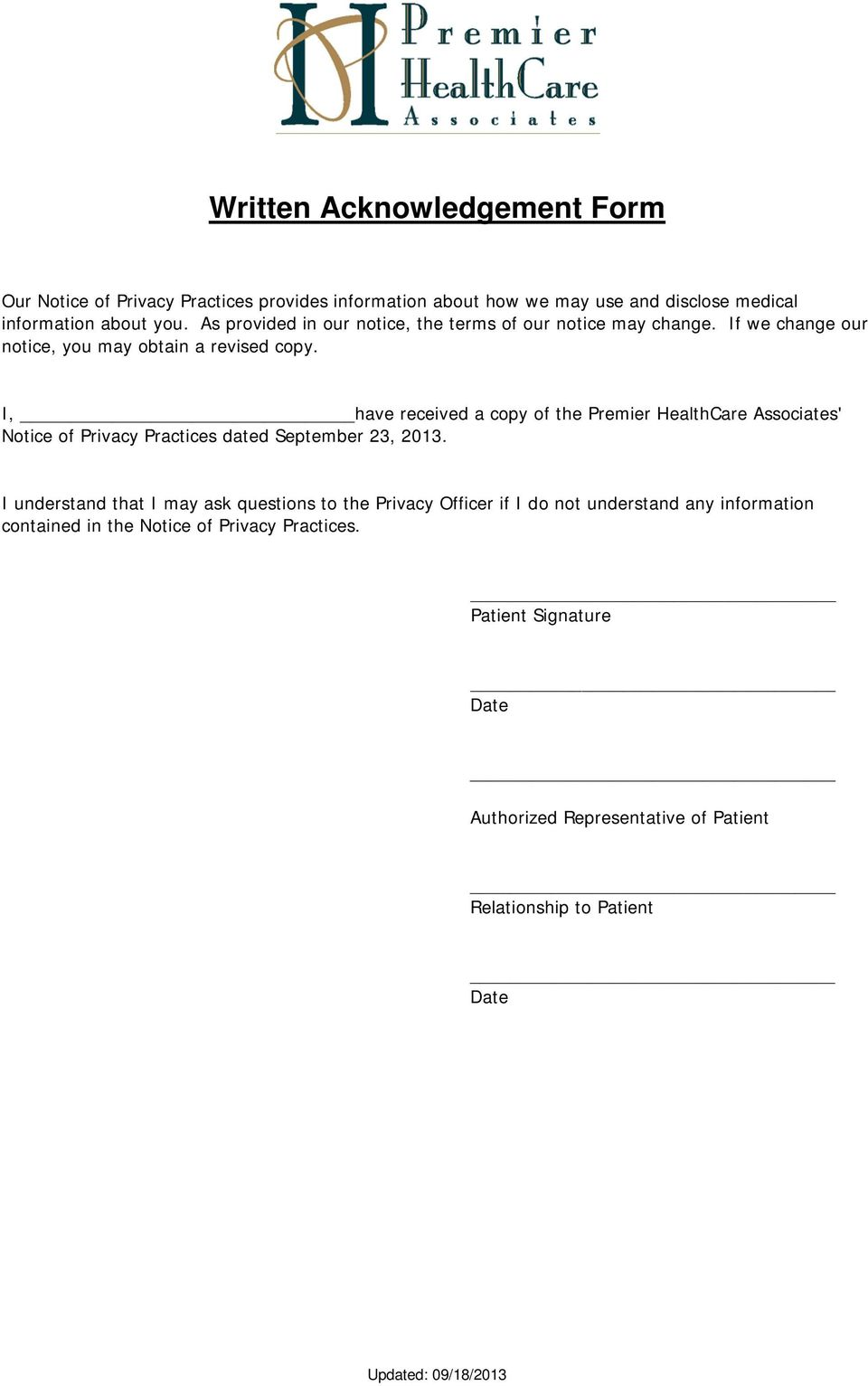 I, have received a copy of the Premier HealthCare Associates' Notice of Privacy Practices dated September 23, 2013.