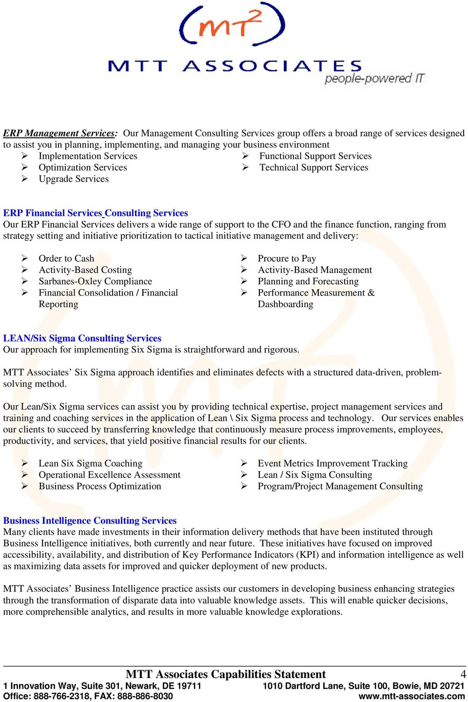 wide range of support to the CFO and the finance function, ranging from strategy setting and initiative prioritization to tactical initiative management and delivery: Order to Cash Activity-Based
