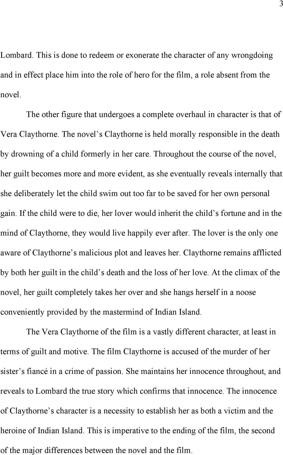The novel s Claythorne is held morally responsible in the death by drowning of a child formerly in her care.