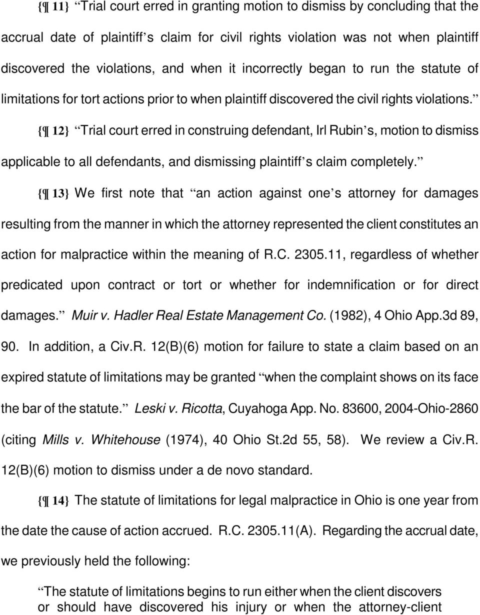 { 12} Trial court erred in construing defendant, Irl Rubin s, motion to dismiss applicable to all defendants, and dismissing plaintiff s claim completely.