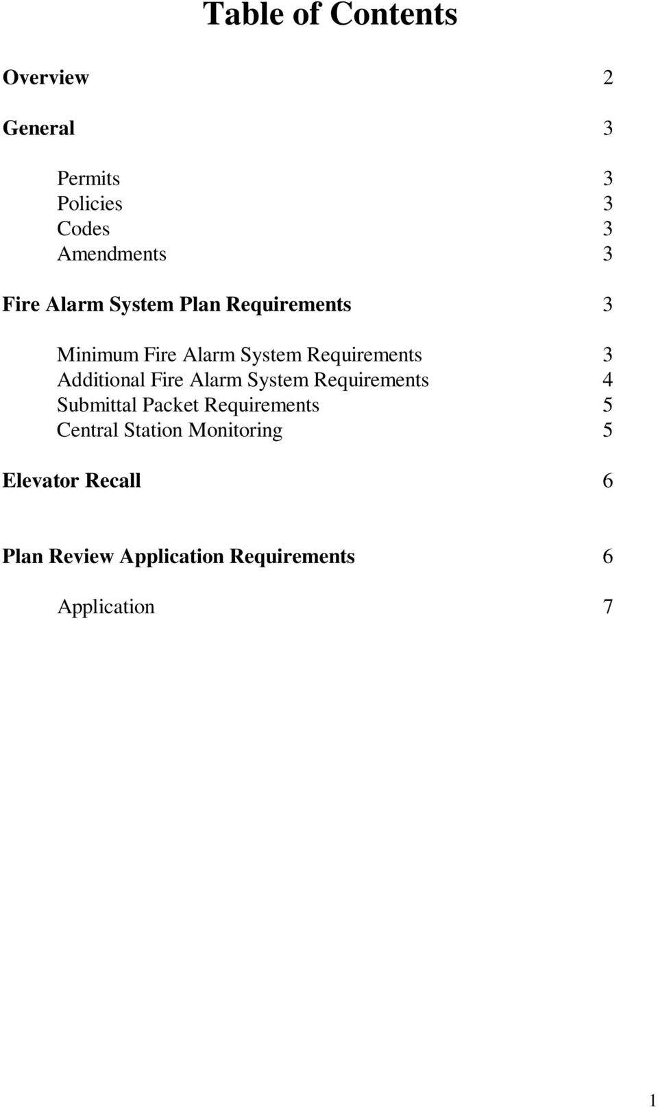 Additional Fire Alarm System Requirements 4 Submittal Packet Requirements 5 Central