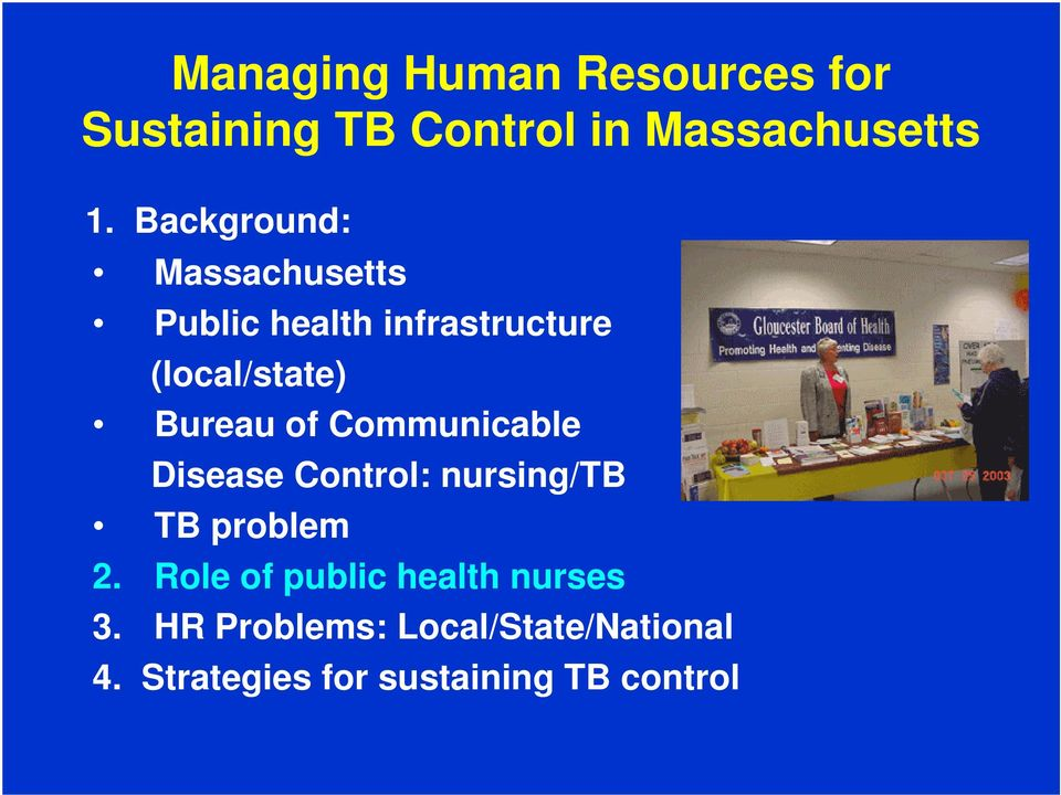 of Communicable Disease Control: nursing/tb TB problem 2.
