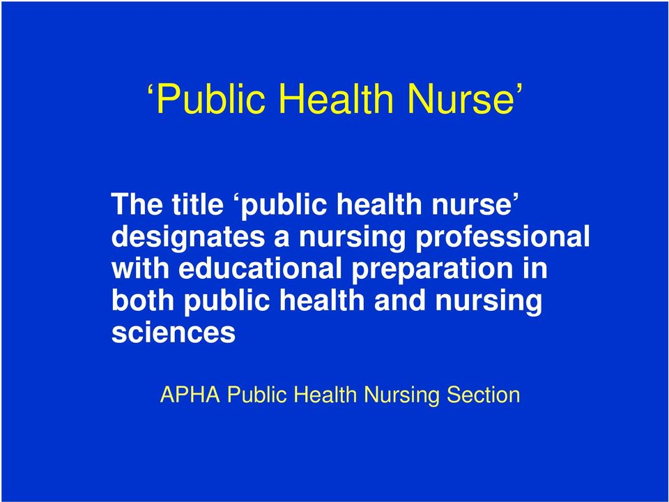 educational preparation in both public health