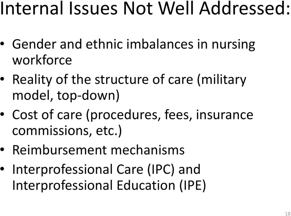 of care (procedures, fees, insurance commissions, etc.