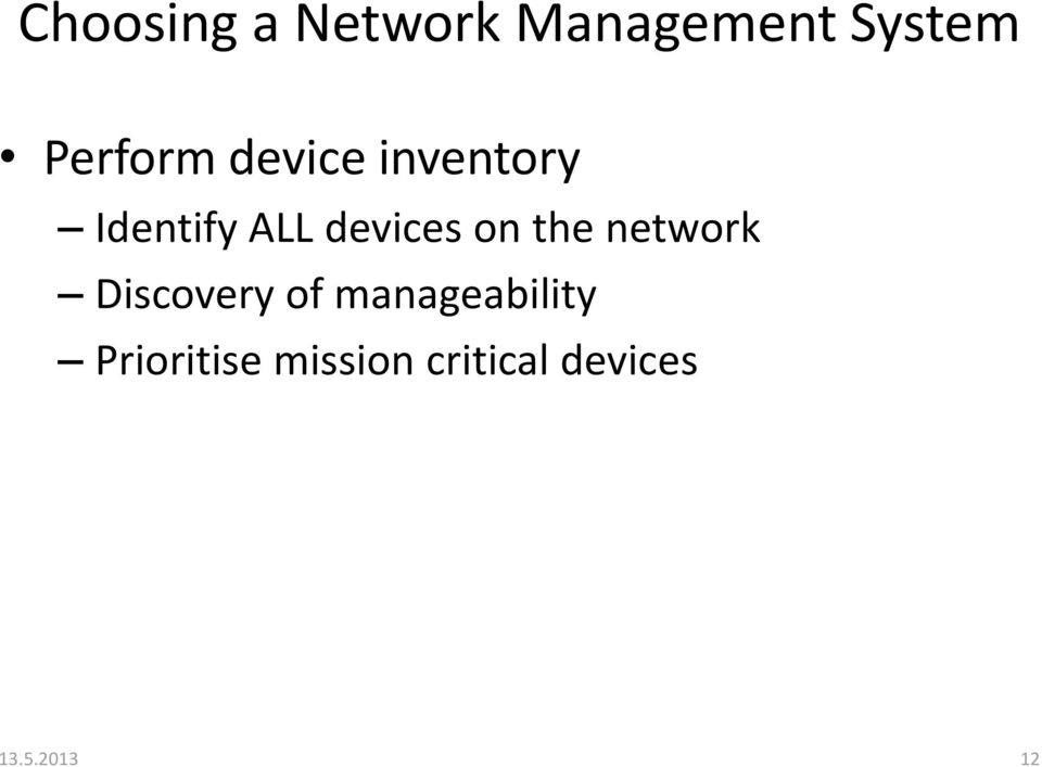 devices on the network Discovery of