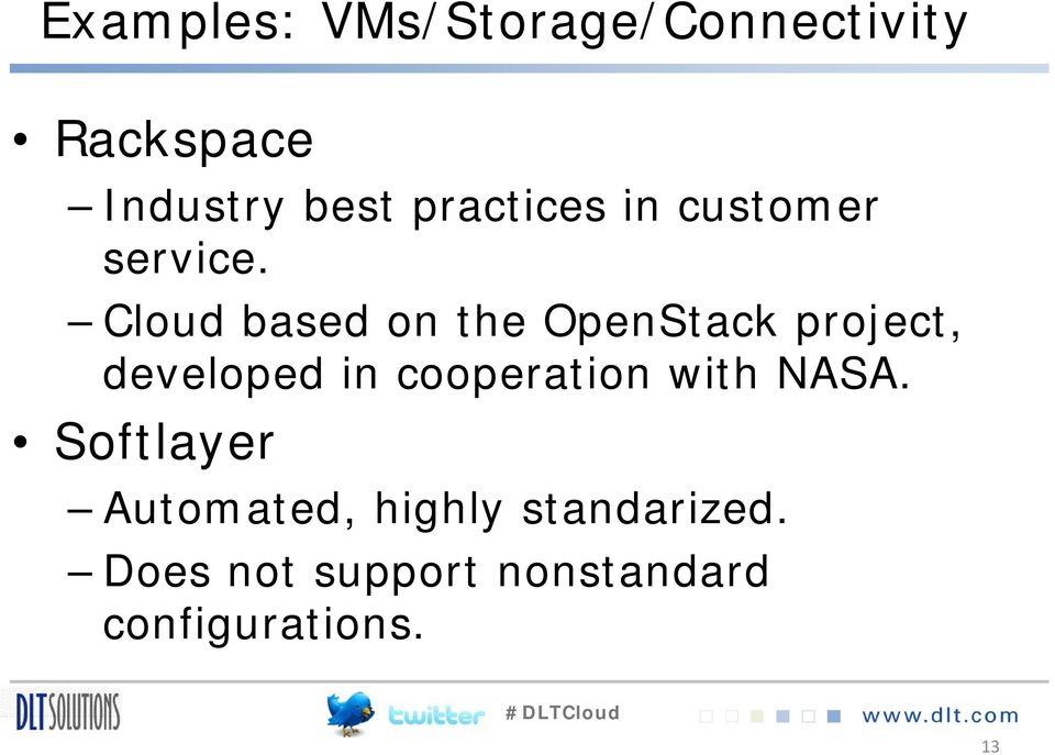 Cloud based on the OpenStack project, developed in cooperation