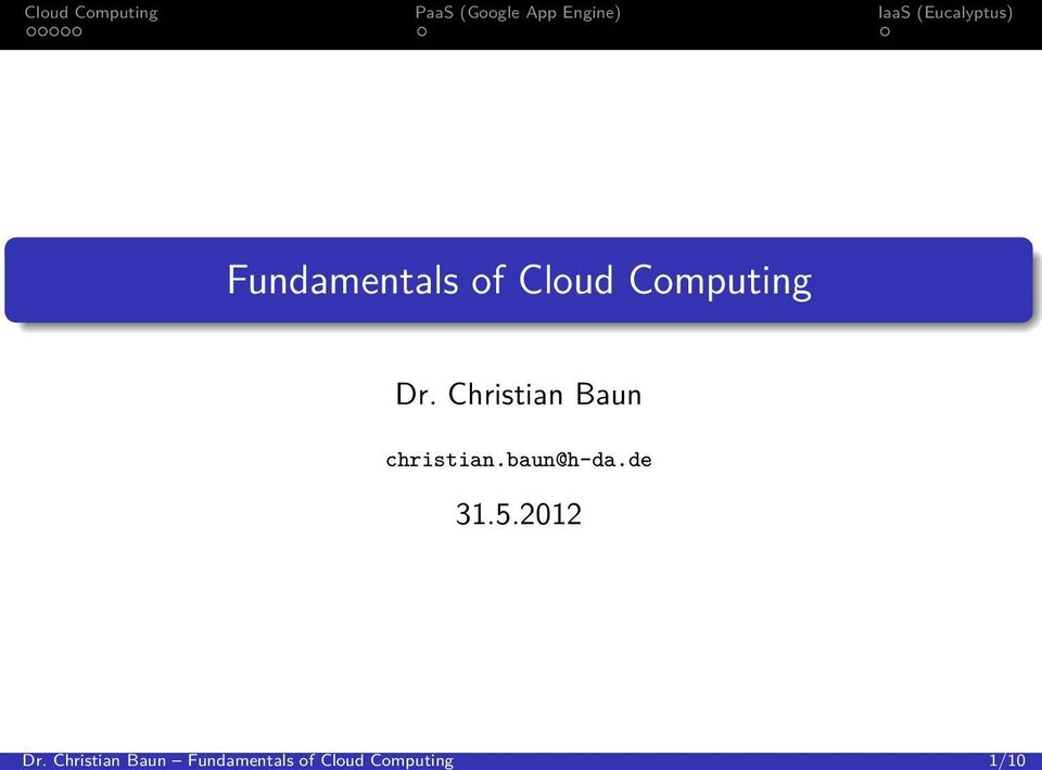 of Cloud Computing Dr.
