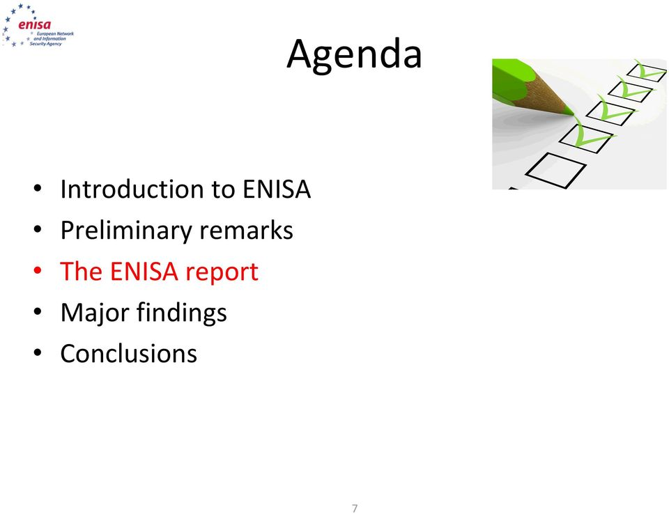 remarks The ENISA