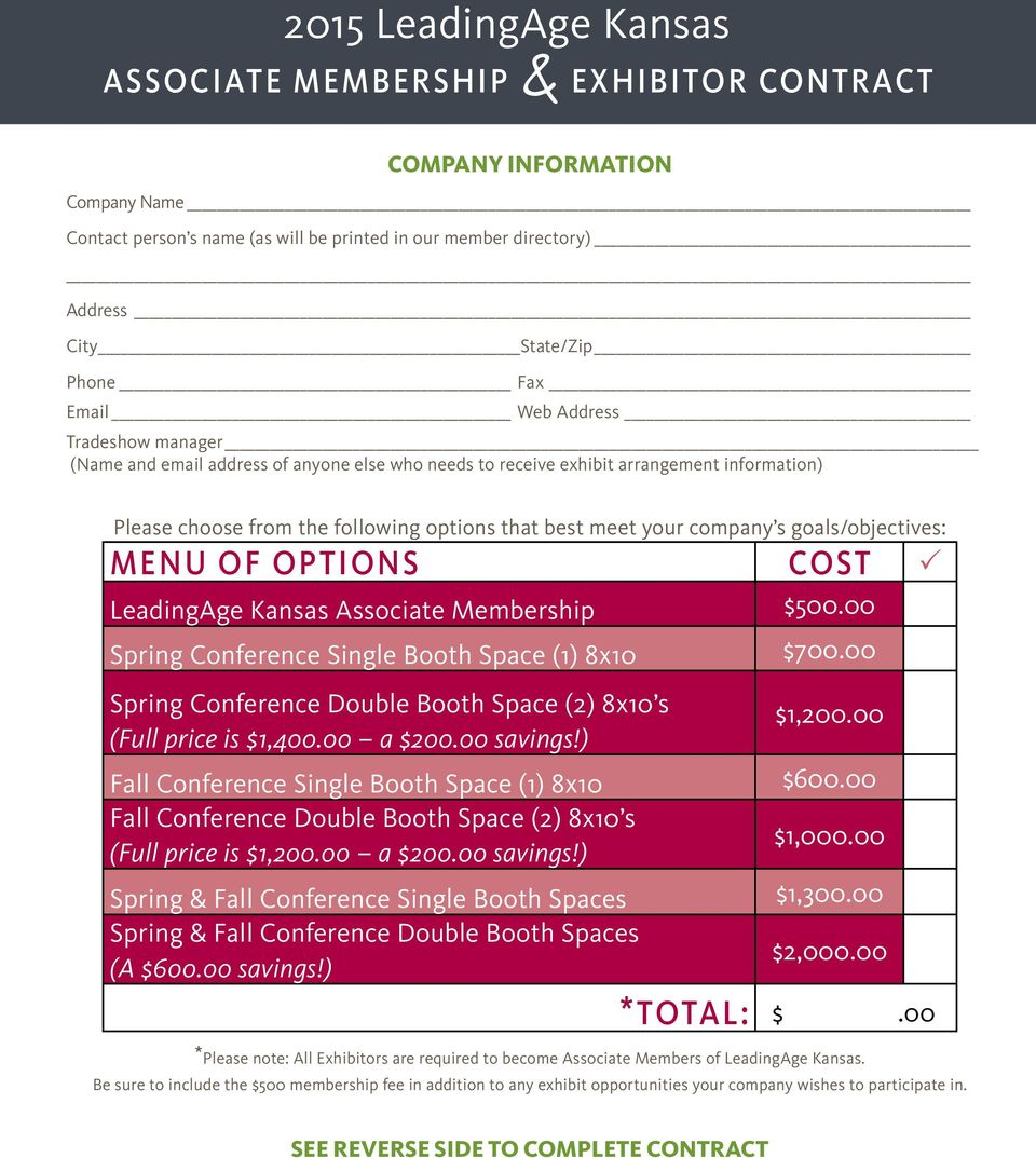 goals/objectives: MENU OF OPTIONS COST LeadingAge Kansas Associate Membership $500.00 Spring Conference Single Booth Space (1) 8x10 $700.