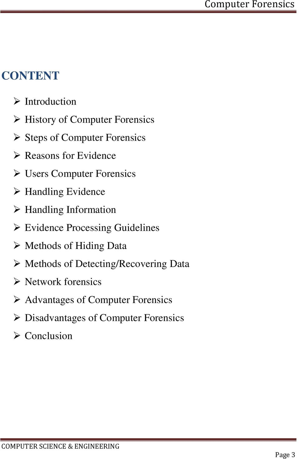 Processing Guidelines Methods of Hiding Data Methods of Detecting/Recovering Data Network