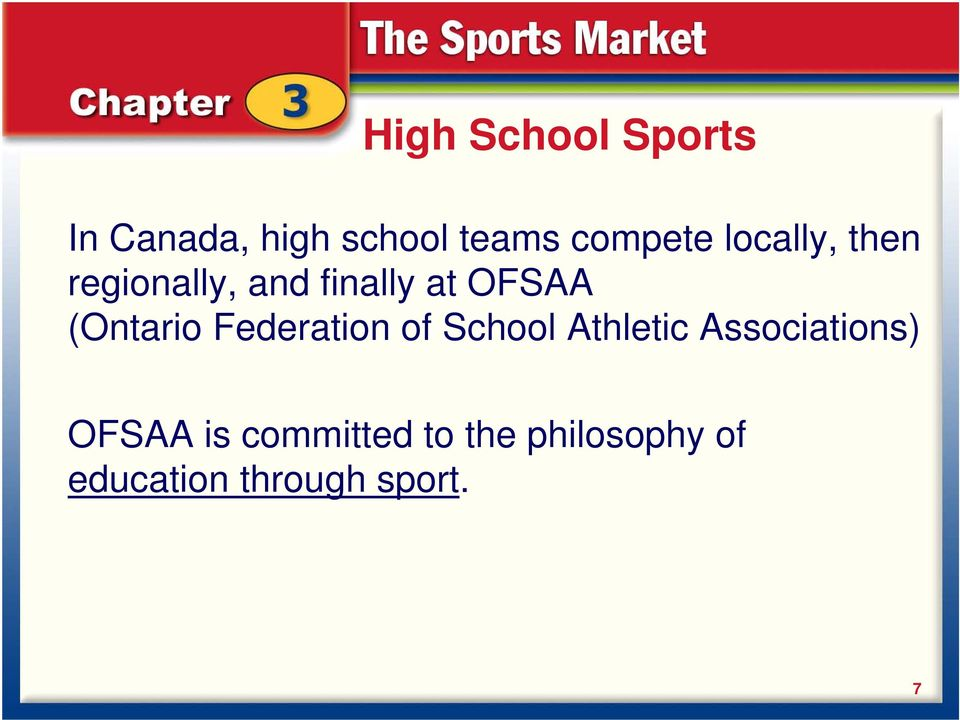 Federation of School Athletic Associations) OFSAA is