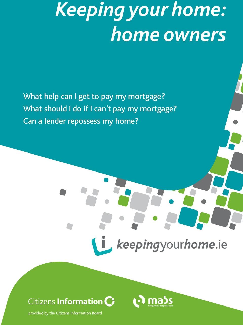 What should I do if I can t pay my mortgage?