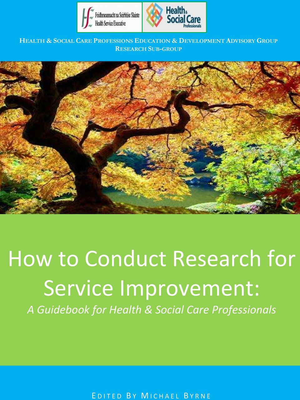 for Service Improvement: A Guidebook for Health & Social