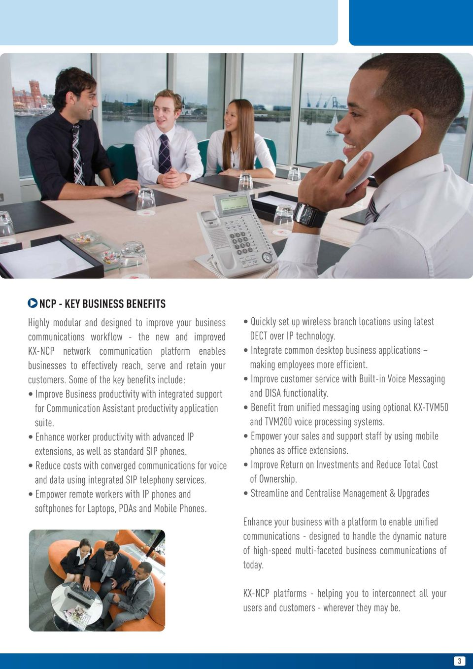 Enhance worker productivity with advanced IP extensions, as well as standard SIP phones. Reduce costs with converged communications for voice and data using integrated SIP telephony services.