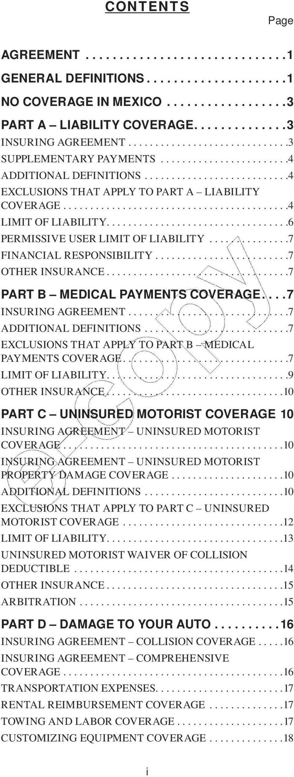 .........................................4 LIMIT OF LIABILITY..................................6 PERMISSIVE USER LIMIT OF LIABILITY...............7 FINANCIAL RESPONSIBILITY.........................7 OTHER INSURANCE.