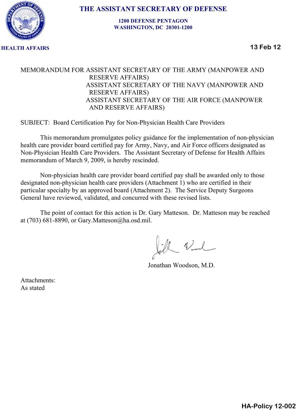 memorandum promulgates policy guidance for the implementation of non-physician health care provider board certified pay for Army, Navy, and Air Force officers designated as Non-Physician Health Care