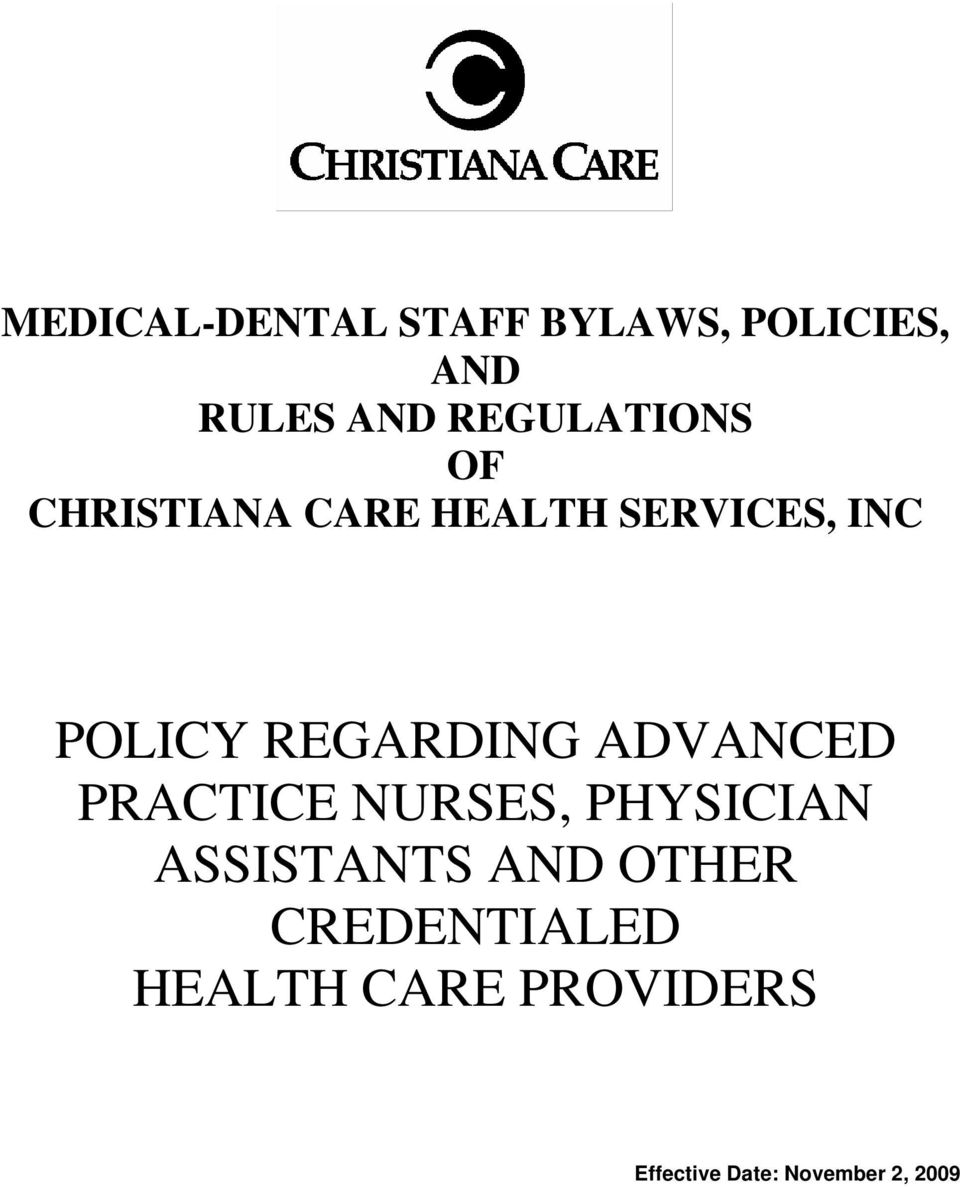 REGARDING ADVANCED PRACTICE NURSES, PHYSICIAN ASSISTANTS AND