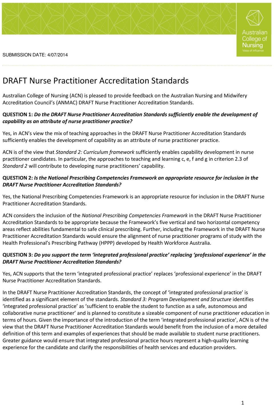 QUESTION 1: Do the DRAFT Nurse Practitioner Accreditation Standards sufficiently enable the development of capability as an attribute of nurse practitioner practice?