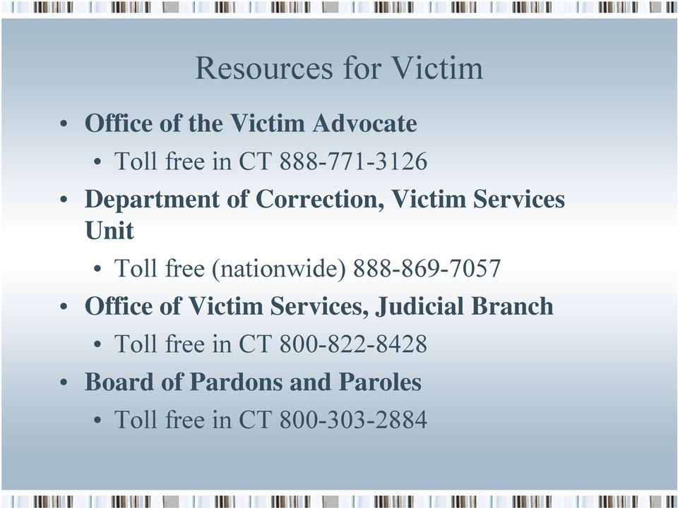 (nationwide) 888-869-7057 Office of Victim Services, Judicial Branch