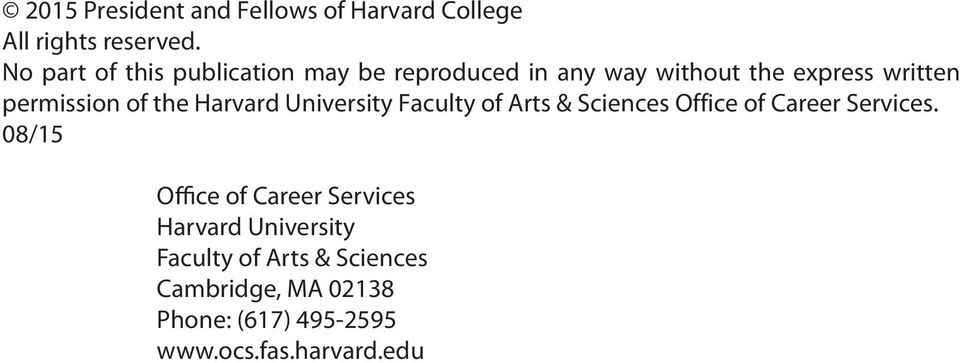 of the Harvard University Faculty of Arts & Sciences Office of Career Services.