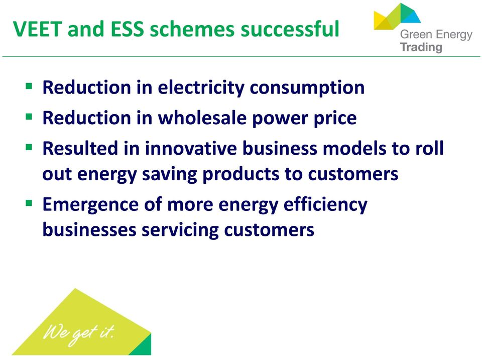 innovative business models to roll out energy saving products to