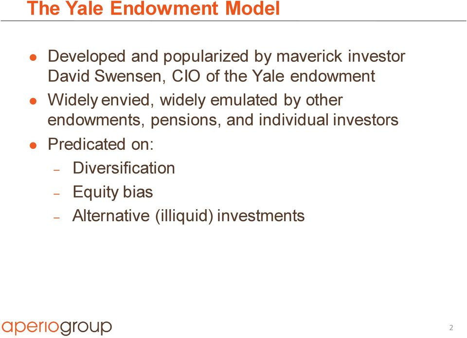 widely emulated by other endowments, pensions, and individual