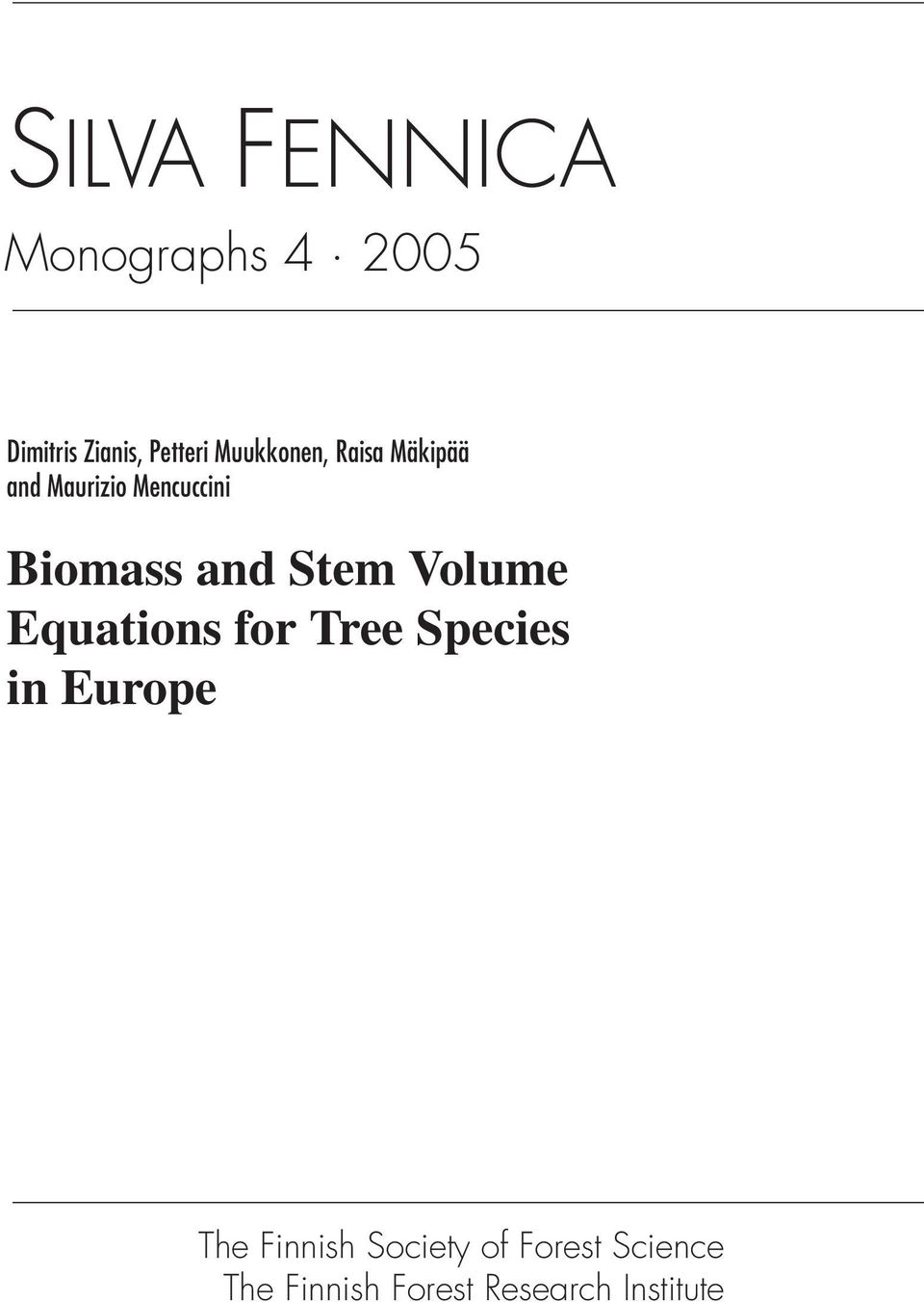 Stem Volume Equations for Tree Species in Europe The Finnish