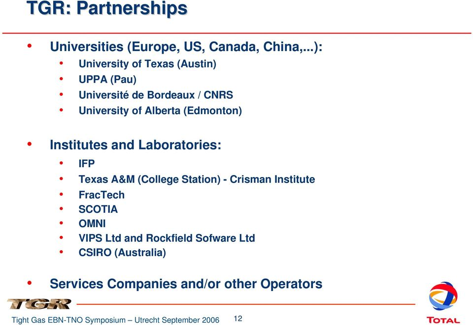 Alberta (Edmonton) Institutes and Laboratories: IFP Texas A&M (College Station) - Crisman