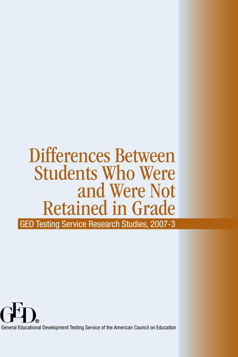 Research Studies, 2007-3 General Educational