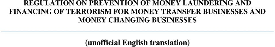 FOR MONEY TRANSFER BUSINESSES AND MONEY