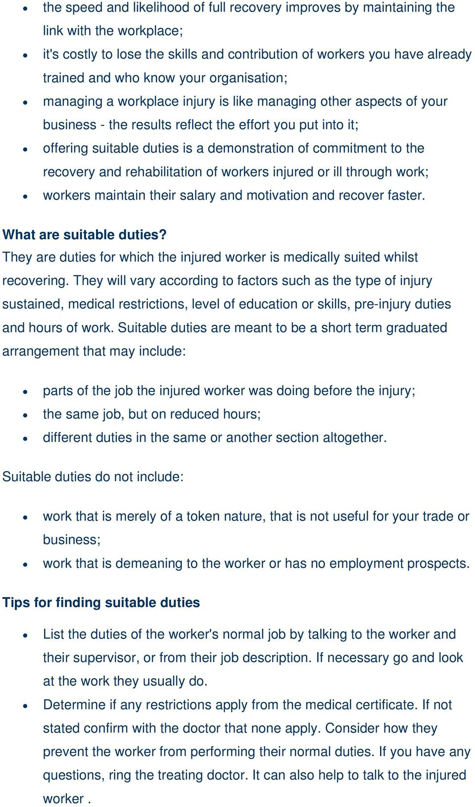to the recovery and rehabilitation of workers injured or ill through work; workers maintain their salary and motivation and recover faster. What are suitable duties?