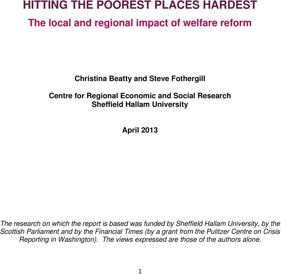 which the report is based was funded by Sheffield Hallam University, by the Scottish Parliament and by the Financial