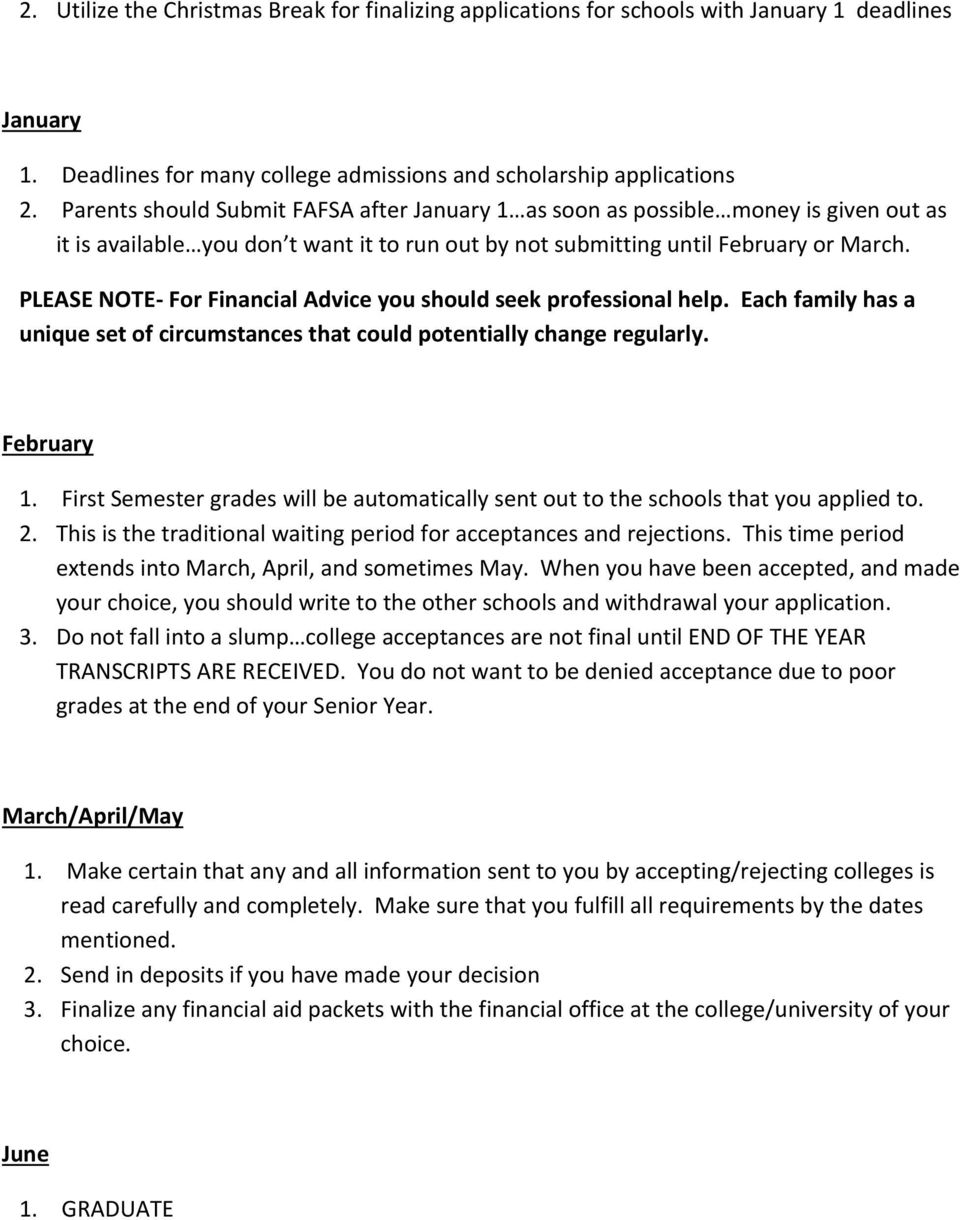 PLEASE NOTE- For Financial Advice you should seek professional help. Each family has a unique set of circumstances that could potentially change regularly. February 1.