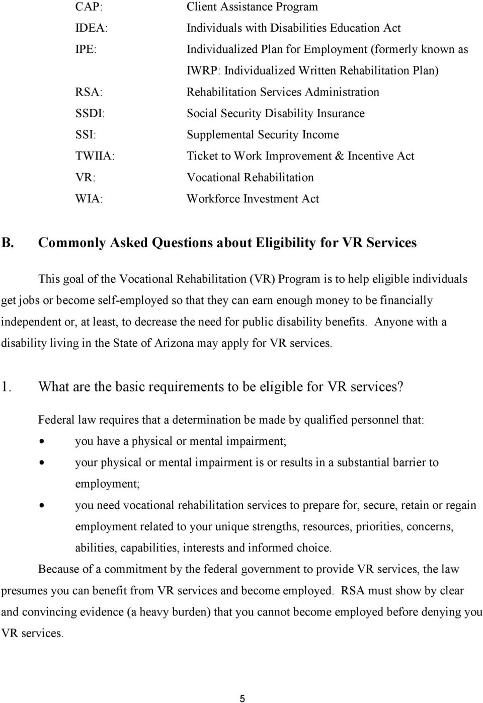 Rehabilitation Workforce Investment Act B.