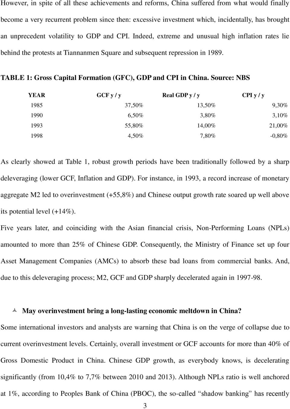 TABLE 1: Gross Capital Formation (GFC), GDP and CPI in China.