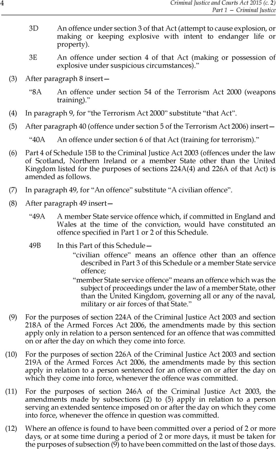 An offence under section 4 of that Act (making or possession of explosive under suspicious circumstances).