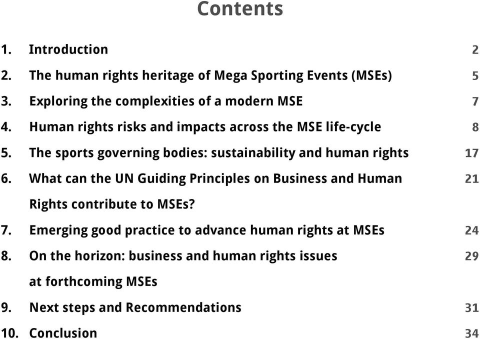 What can the UN Guiding Principles on Business and Human 2 5 7 8 17 21 Rights contribute to MSEs? 7. Emerging good practice to advance human rights at MSEs 8.